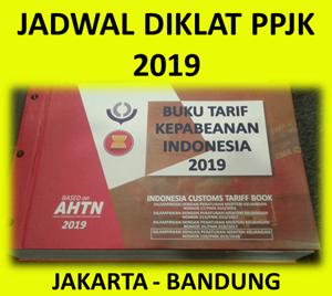 Diklat Ahli Kepabeanan (Kursus PPJK) 2019 di Jakarta & Bandung