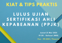 Webinar Kiat & Tips Praktis Lulus Ujian Negara Ahli Kepabeanan (PPJK)