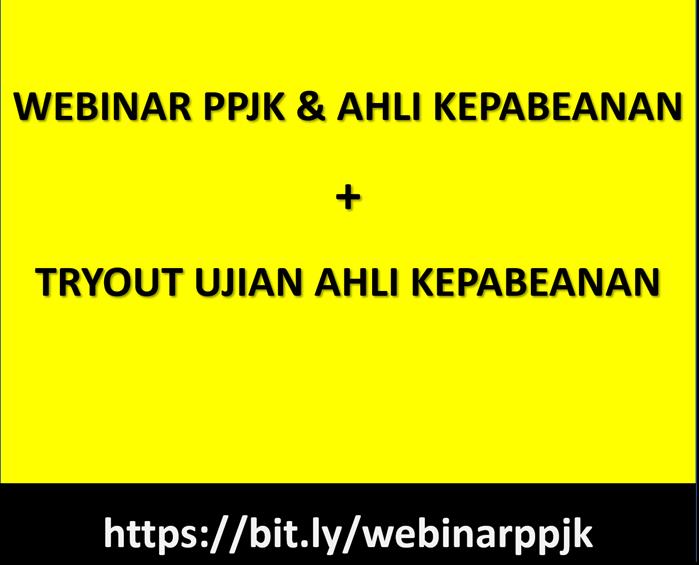 Webinar PPJK dan Tryout Ujian PPJK Juli 2020