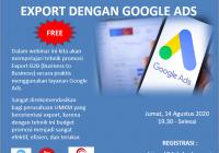 Pelatihan Online Google Ads for Export 14 Agustus 2020
